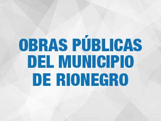 Obras Públicas del Municipio de Rionegro